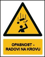 Slika CS-OP-024 - OPASNOST - RADOVI NA KROVU