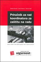 Picture of Priručnik za rad koordinatora za zaštitu na radu