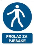 Picture of M024 - PROLAZ ZA PJEŠAKE (CS-OB-036) - naljepnica 100x120 mm