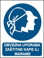 Picture of CS-OB-013 - OBVEZNA UPORABA ZAŠTITNE KAPE ILI MAREME