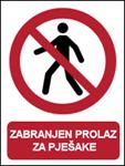 Picture of P004 - ZABRANJEN PROLAZ ZA PJEŠAKE (CS-ZA-003) - PVC ploča 180x230 mm