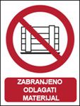 Picture of P023 - ZABRANJENO ODLAGATI MATERIJAL (CS-ZA-014) - PVC ploča 180x230 mm