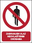 Picture of CS-ZA-010 - ZABRANJEN ULAZ NEOVLAŠTENIM OSOBAMA - naljepnica 260x340 mm