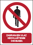 Picture of CS-ZA-010 - ZABRANJEN ULAZ NEOVLAŠTENIM OSOBAMA - PVC ploča 260x340 mm