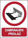 Picture of CS-ZA-016 - ZABRANJEN PROLAZ - naljepnica 180x230 mm