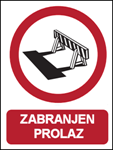 Picture of CS-ZA-016 - ZABRANJEN PROLAZ - PVC ploča 180x230 mm