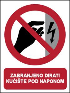 Picture of CS-ZA-201 - ZABRANJENO DIRATI, KUĆIŠTE POD NAPONOM