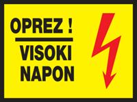 Slika CS-INFO-016 - OPREZ! VISOKI NAPON