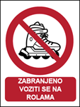 Picture of CS-ZA-026 - ZABRANJENO VOZITI SE NA ROLAMA - PVC ploča 260x340 mm