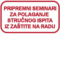 Picture of Pripremni seminari za polaganje stručnog ispita za stručnjaka zaštite na radu