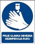 Picture of CS-OB-052 - PRIJE ULASKA OBVEZNA DEZINFEKCIJA RUKU - PVC ploča 180x230 mm
